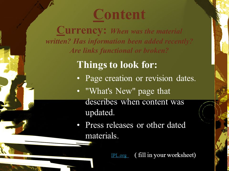 Content Currency: When was the material written