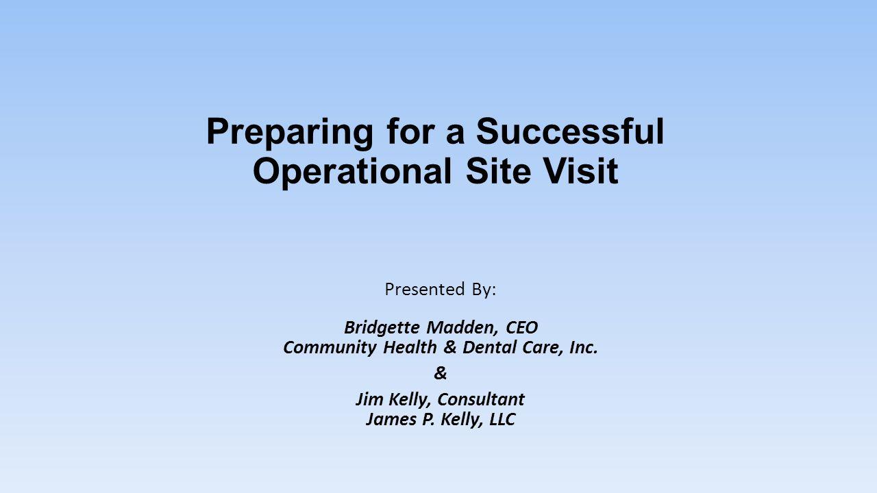 Preparing for a Successful Operational Site Visit
