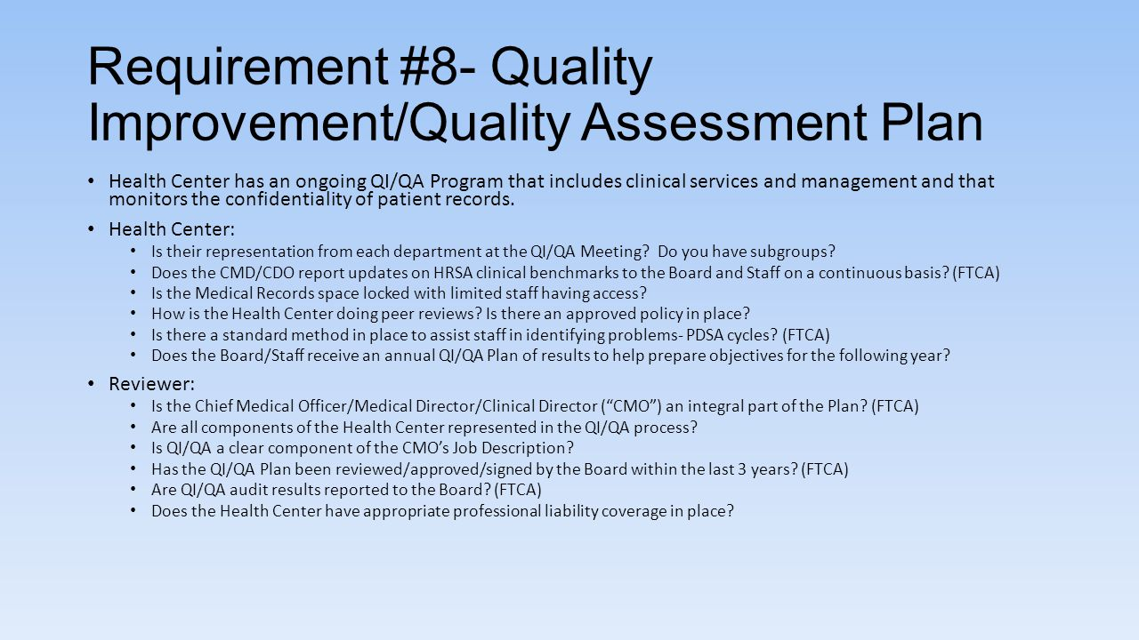 Requirement #8- Quality Improvement/Quality Assessment Plan