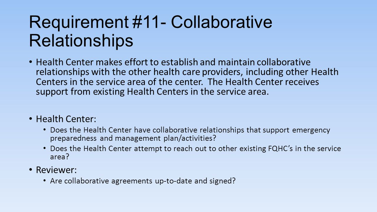 Requirement #11- Collaborative Relationships