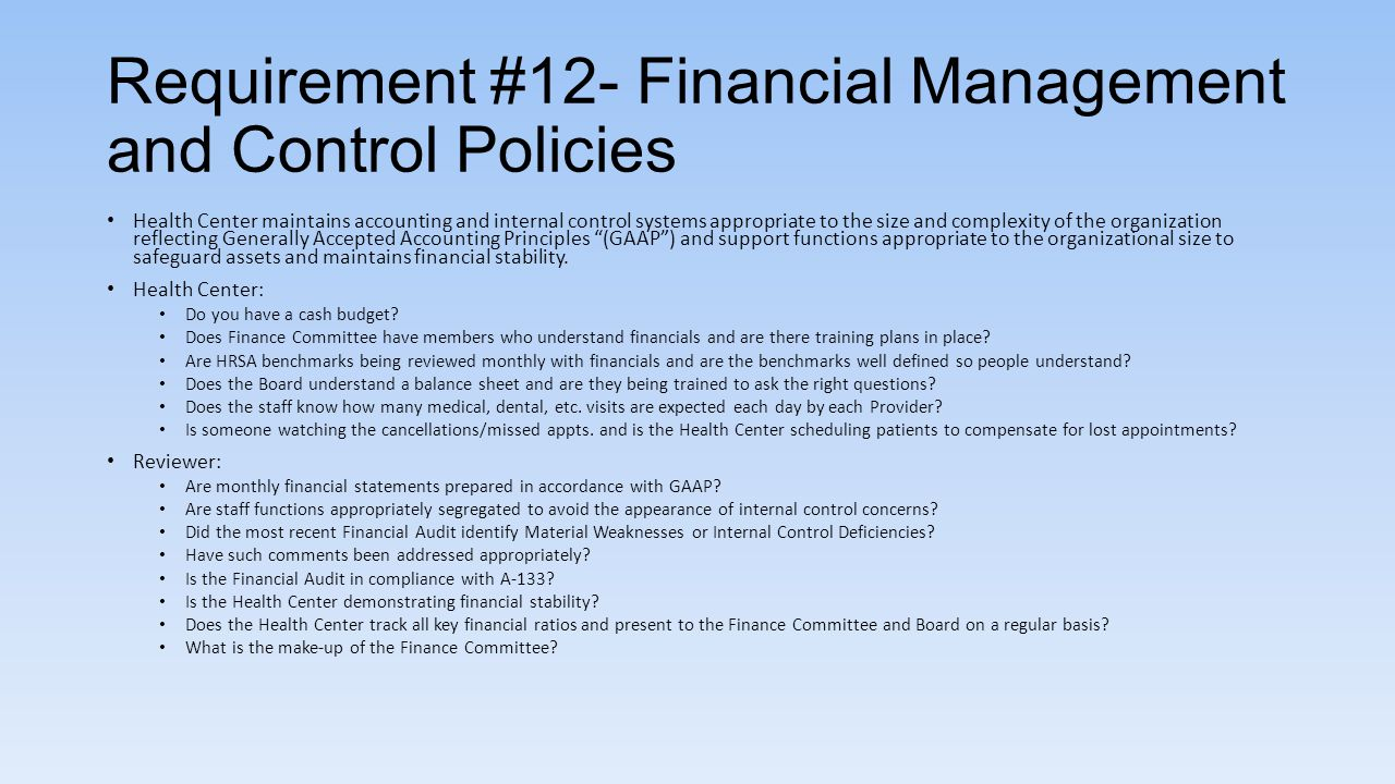 Requirement #12- Financial Management and Control Policies