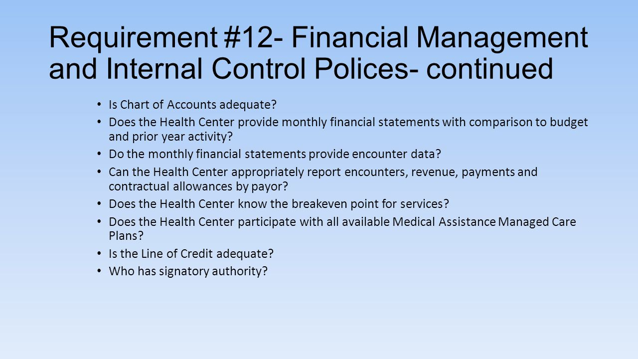Requirement #12- Financial Management and Internal Control Polices- continued