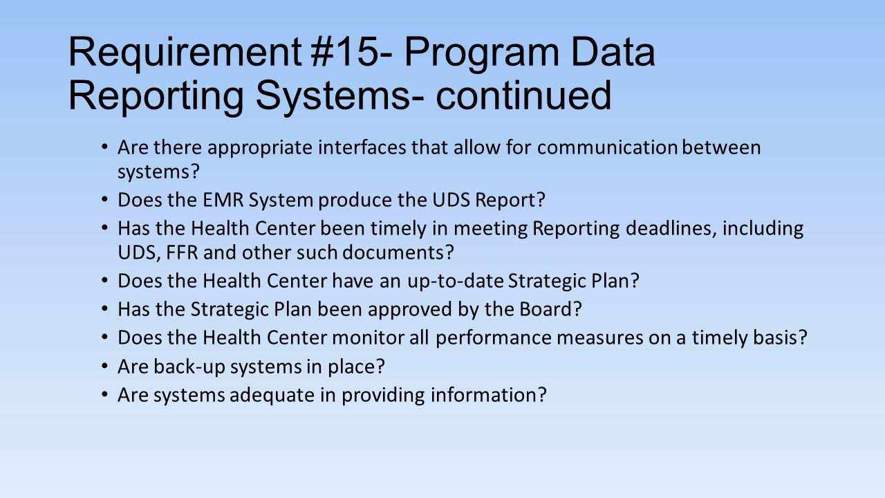 Requirement #15- Program Data Reporting Systems- continued