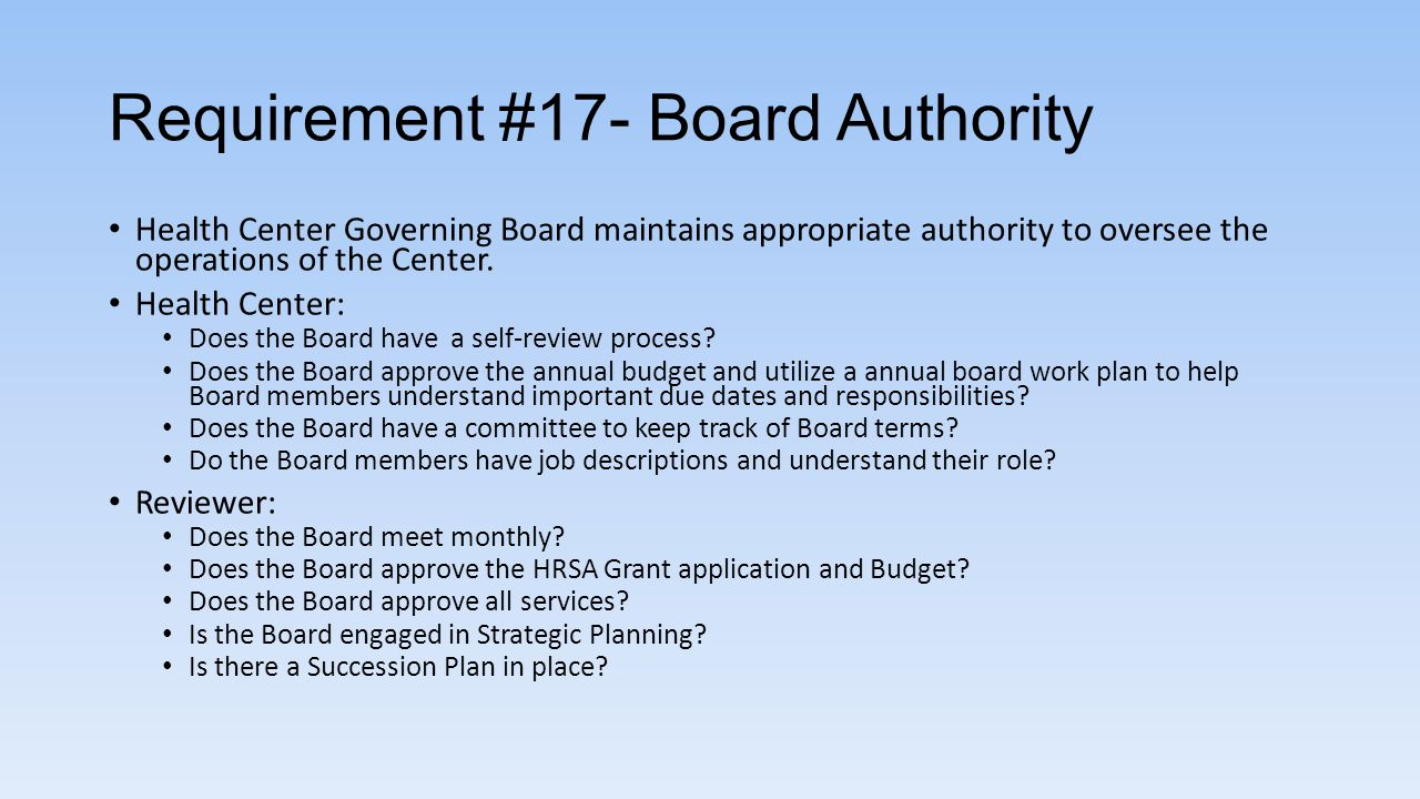 Requirement #17- Board Authority
