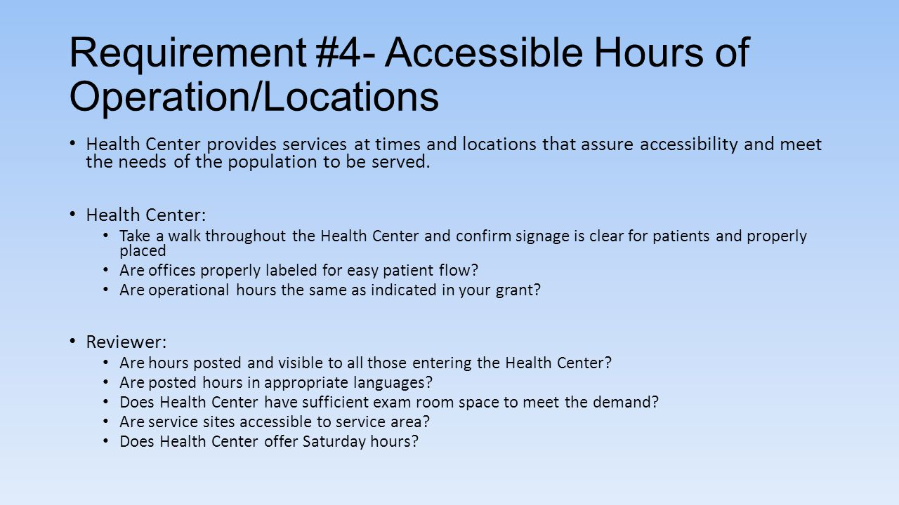 Requirement #4- Accessible Hours of Operation/Locations