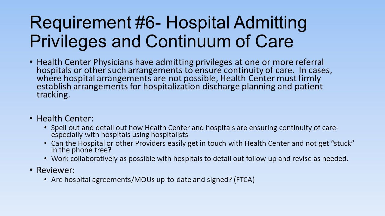 Requirement #6- Hospital Admitting Privileges and Continuum of Care