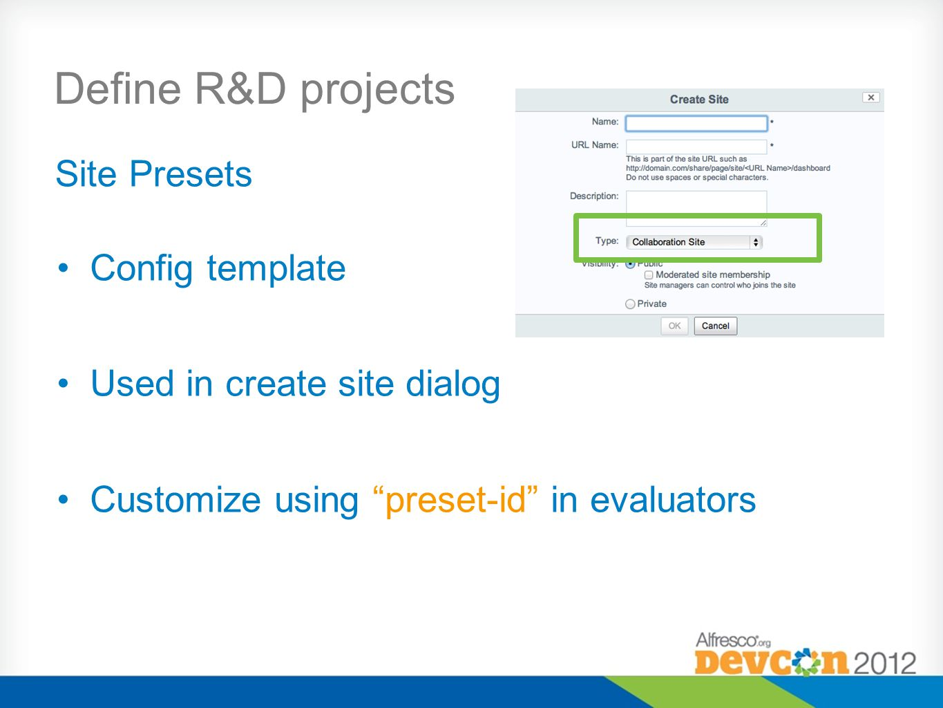 Define R&D projects Site Presets Config template