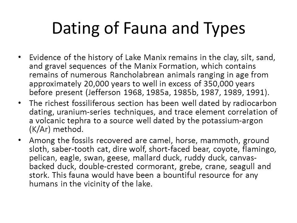 Dating of Fauna and Types
