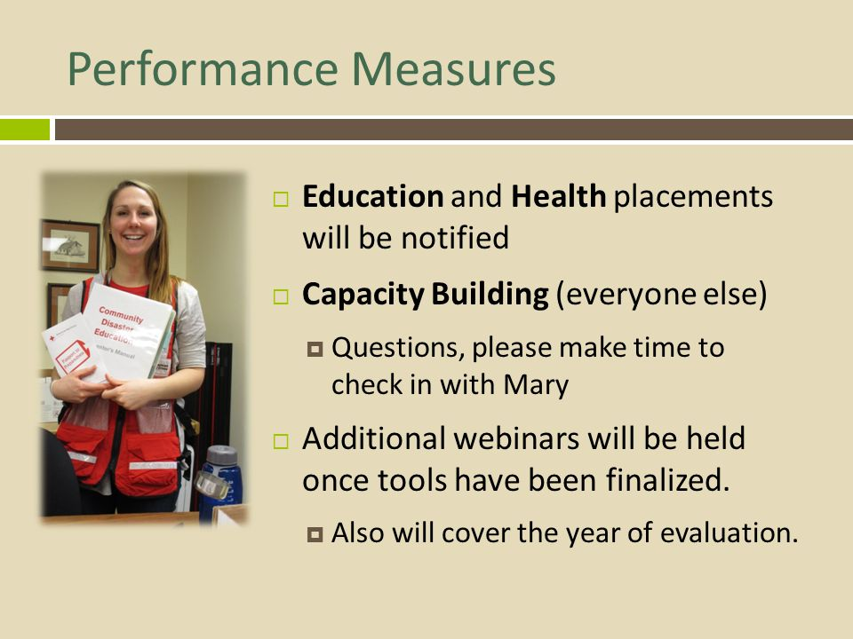 Performance Measures Education and Health placements will be notified