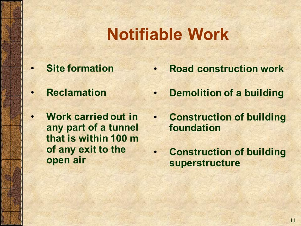 Notifiable Work Site formation Road construction work Reclamation