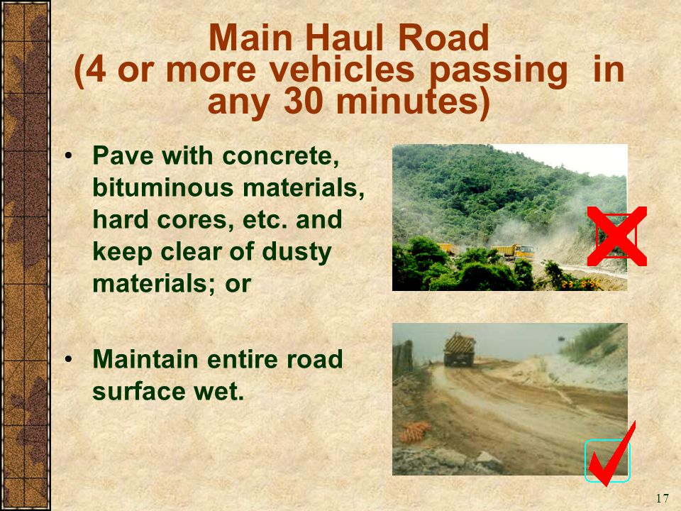 Main Haul Road (4 or more vehicles passing in any 30 minutes)
