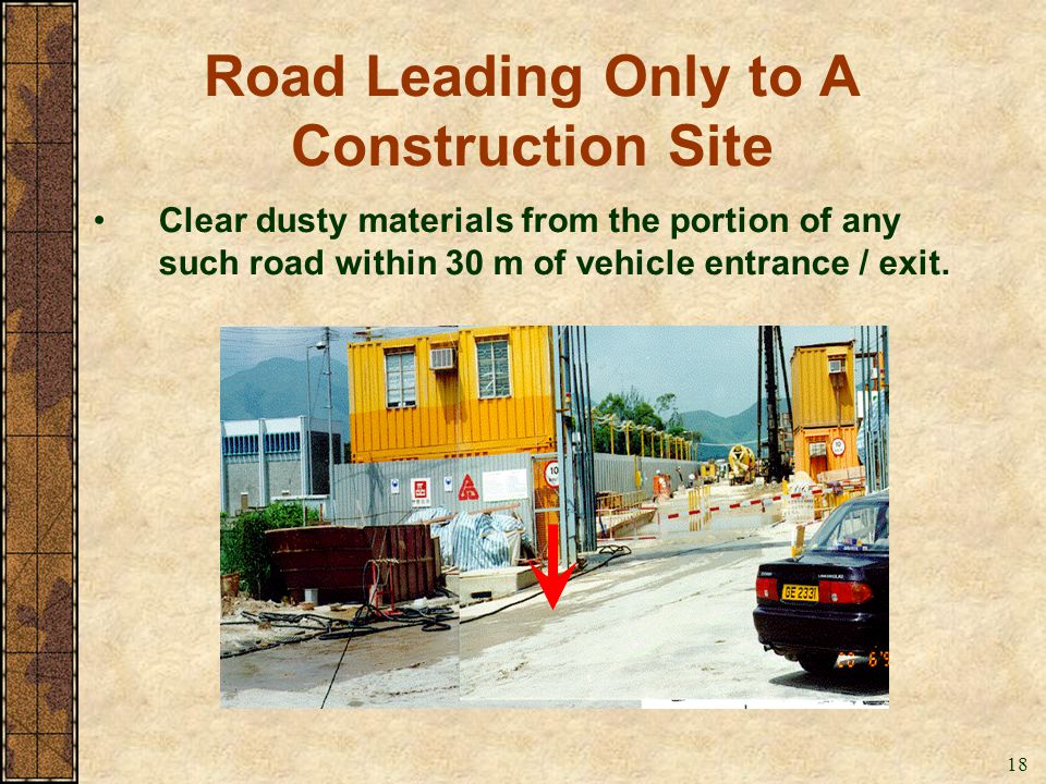 Road Leading Only to A Construction Site