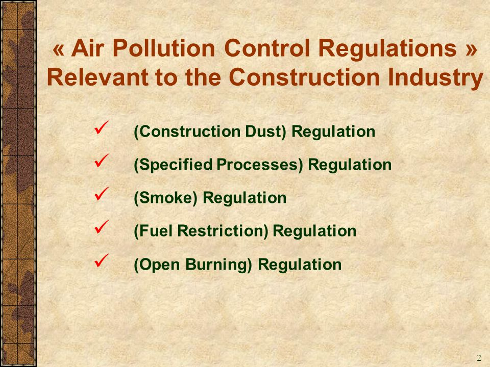 « Air Pollution Control Regulations » Relevant to the Construction Industry