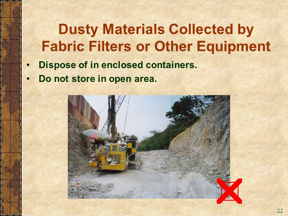 Dusty Materials Collected by Fabric Filters or Other Equipment