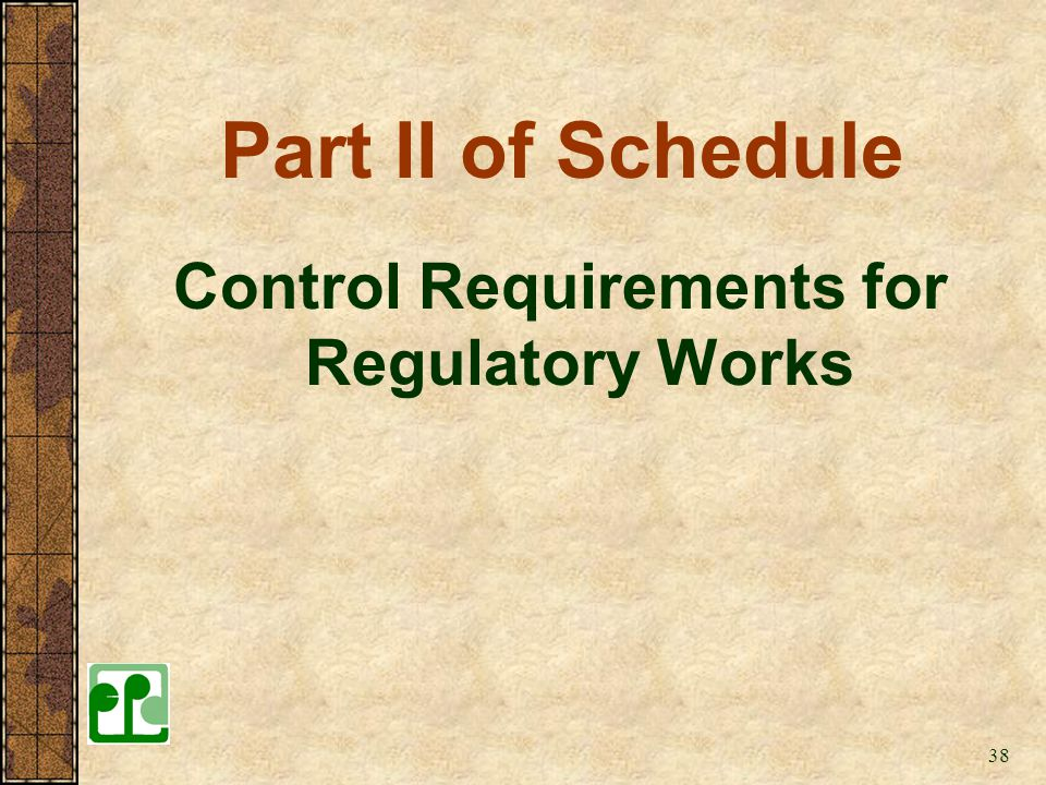 Control Requirements for Regulatory Works