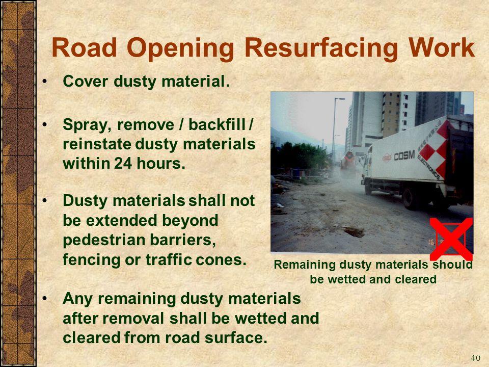 Road Opening Resurfacing Work