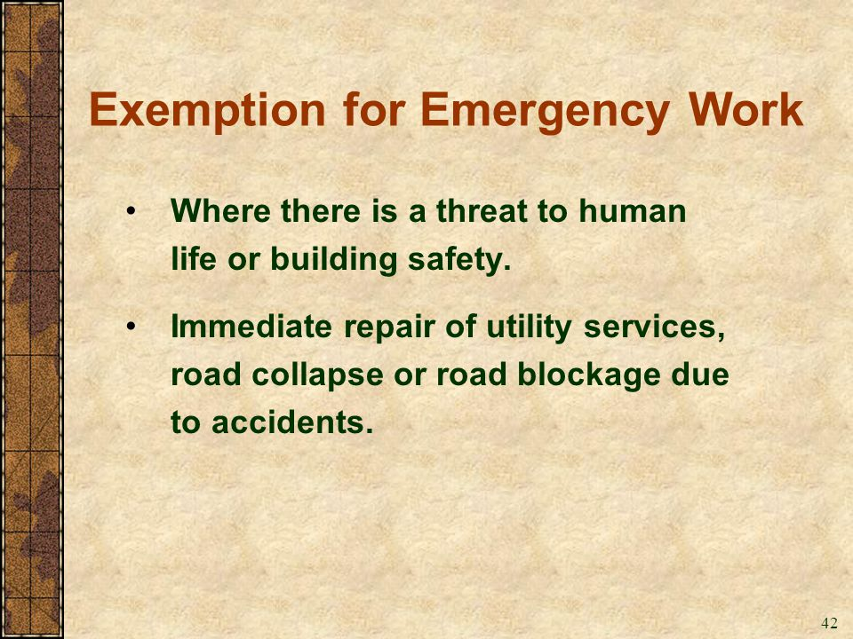 Exemption for Emergency Work
