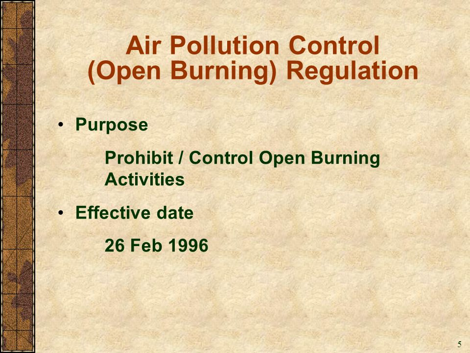 Air Pollution Control (Open Burning) Regulation