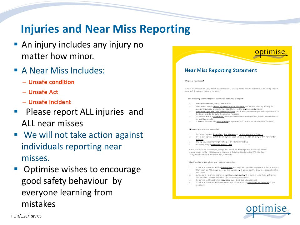 Injuries and Near Miss Reporting