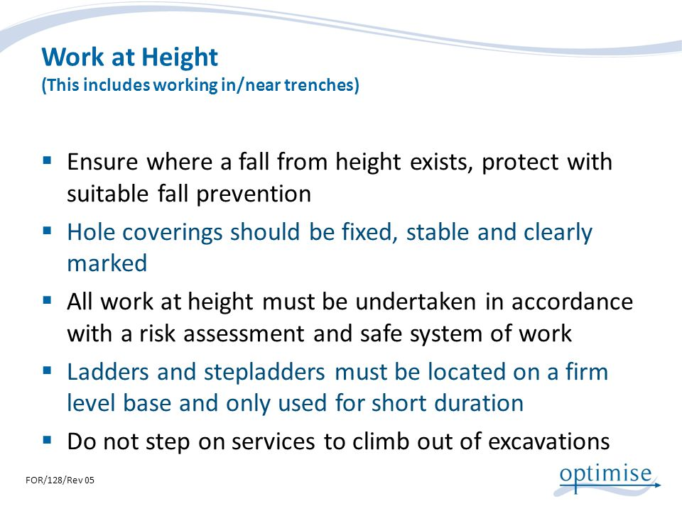 Work at Height (This includes working in/near trenches)