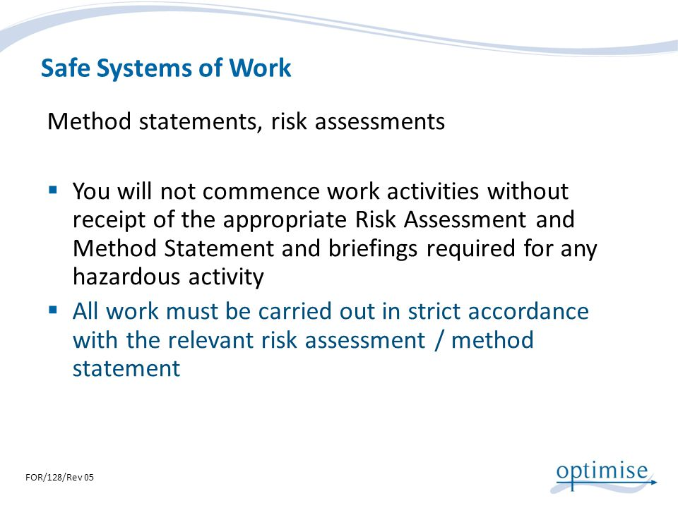 Safe Systems of Work Method statements, risk assessments