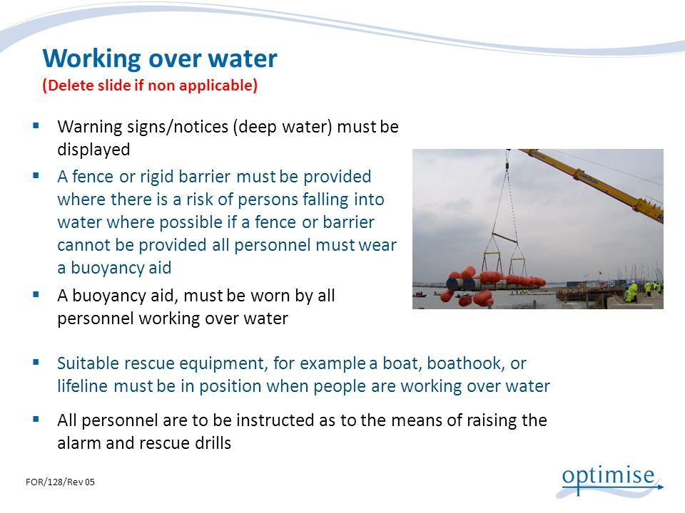 Working over water (Delete slide if non applicable)