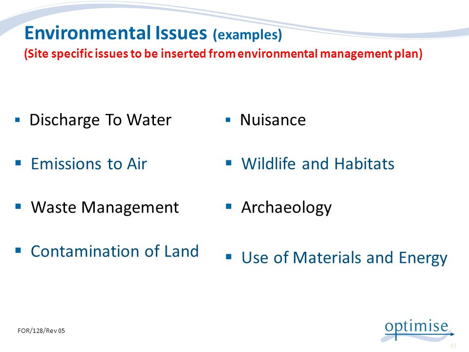 Environmental Issues (examples) (Site specific issues to be inserted from environmental management plan)