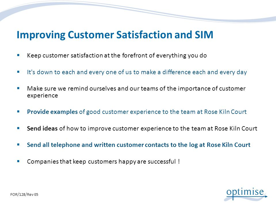 Improving Customer Satisfaction and SIM