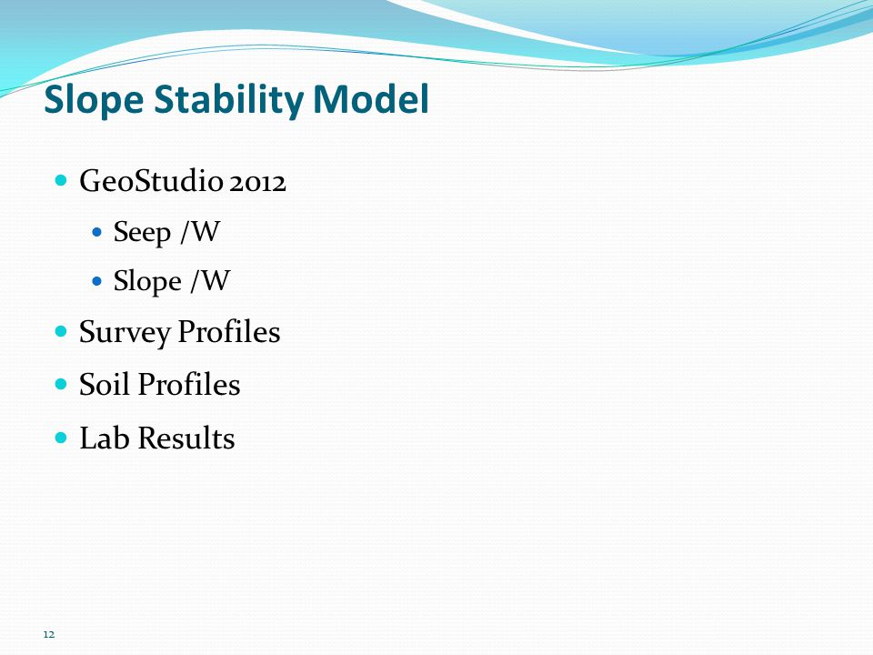 Slope Stability Model GeoStudio 2012 Survey Profiles Soil Profiles