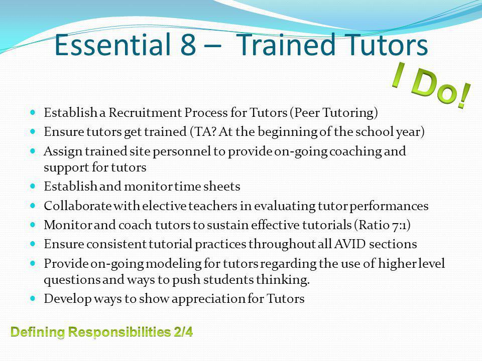 Essential 8 – Trained Tutors