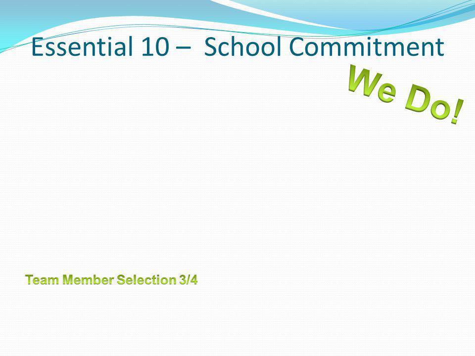 Essential 10 – School Commitment