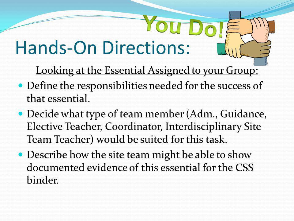 Looking at the Essential Assigned to your Group: