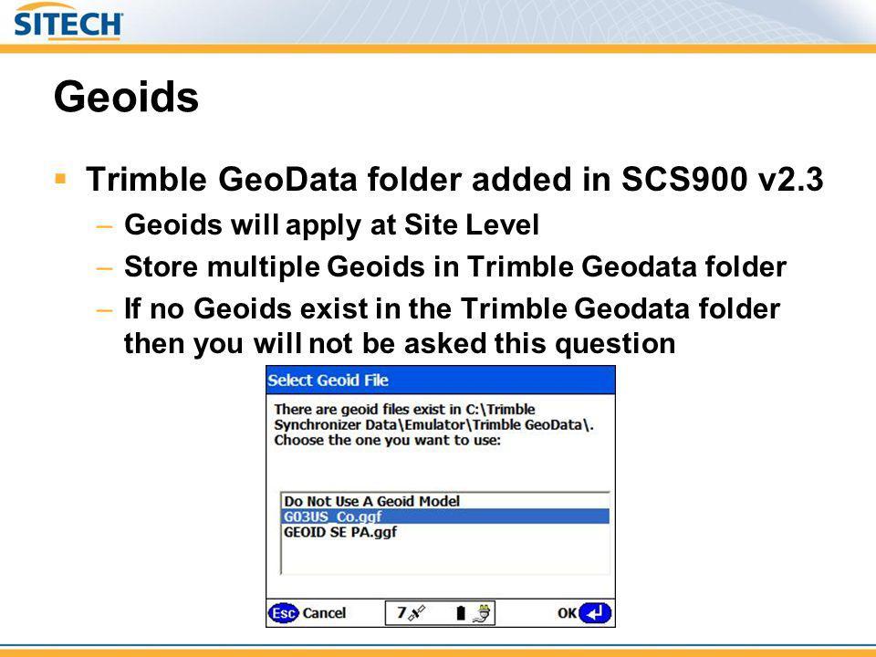 Geoids Trimble GeoData folder added in SCS900 v2.3