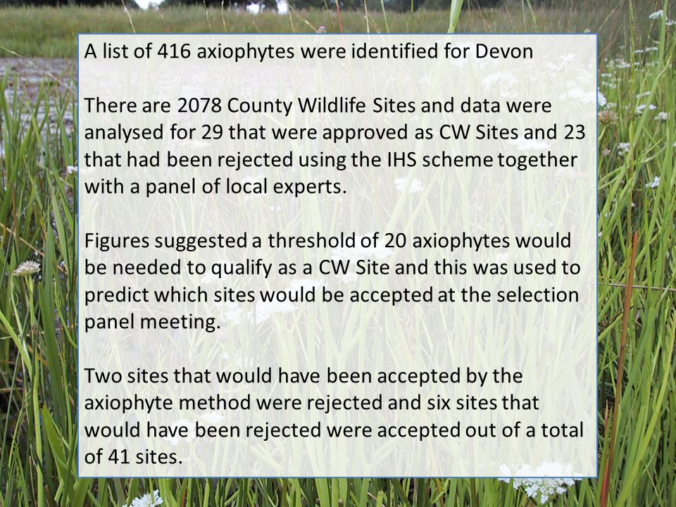 A list of 416 axiophytes were identified for Devon
