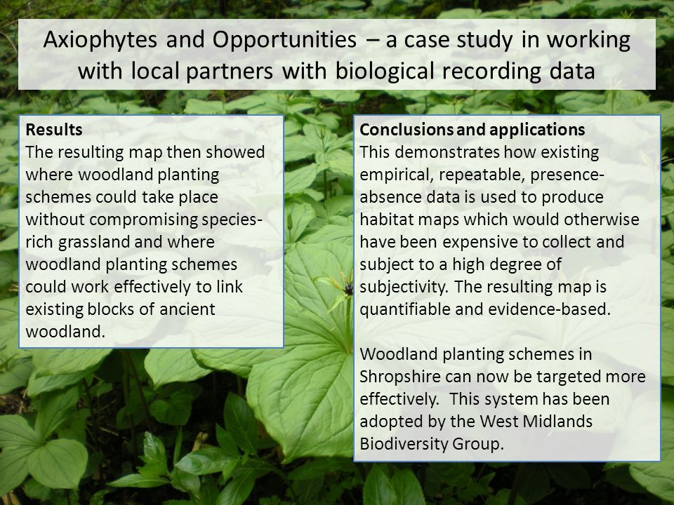 Axiophytes and Opportunities – a case study in working with local partners with biological recording data
