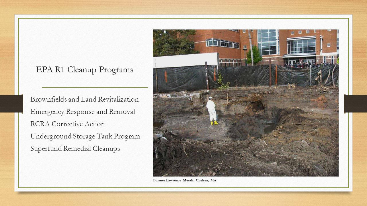 EPA R1 Cleanup Programs Brownfields and Land Revitalization