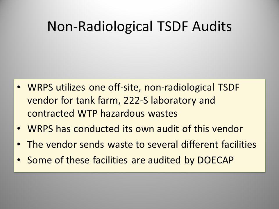 Non-Radiological TSDF Audits