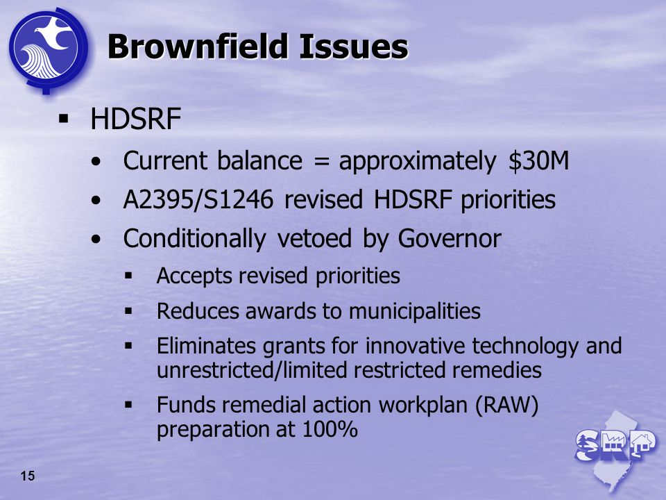 Brownfield Issues Brownfield Development Areas