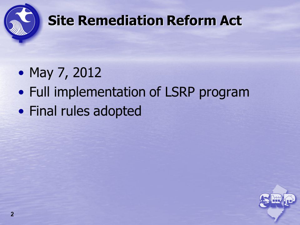 Final Rules Reflect complete conversion to LSRP program