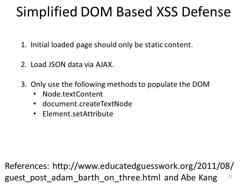 Simplified DOM Based XSS Defense