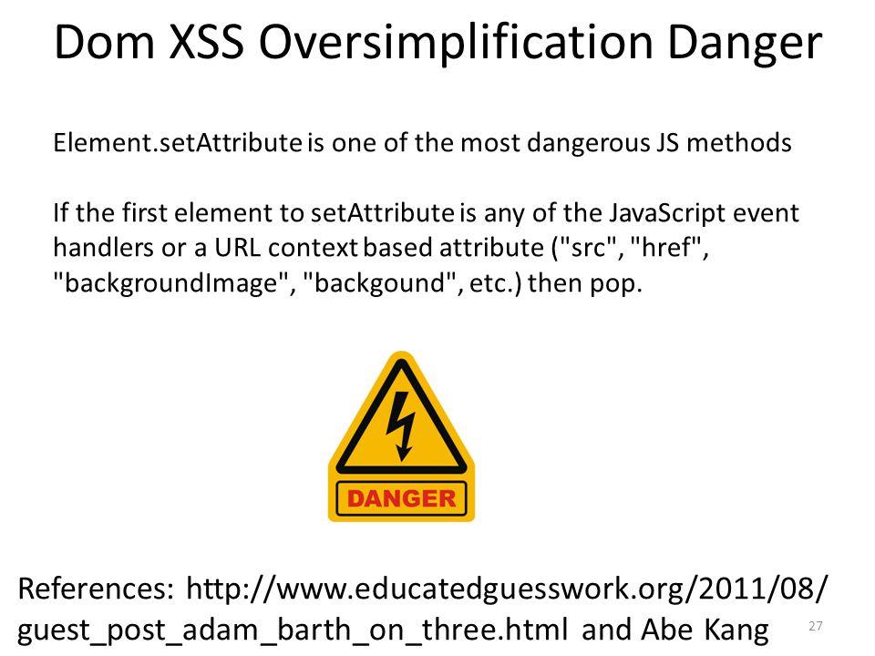 Dom XSS Oversimplification Danger