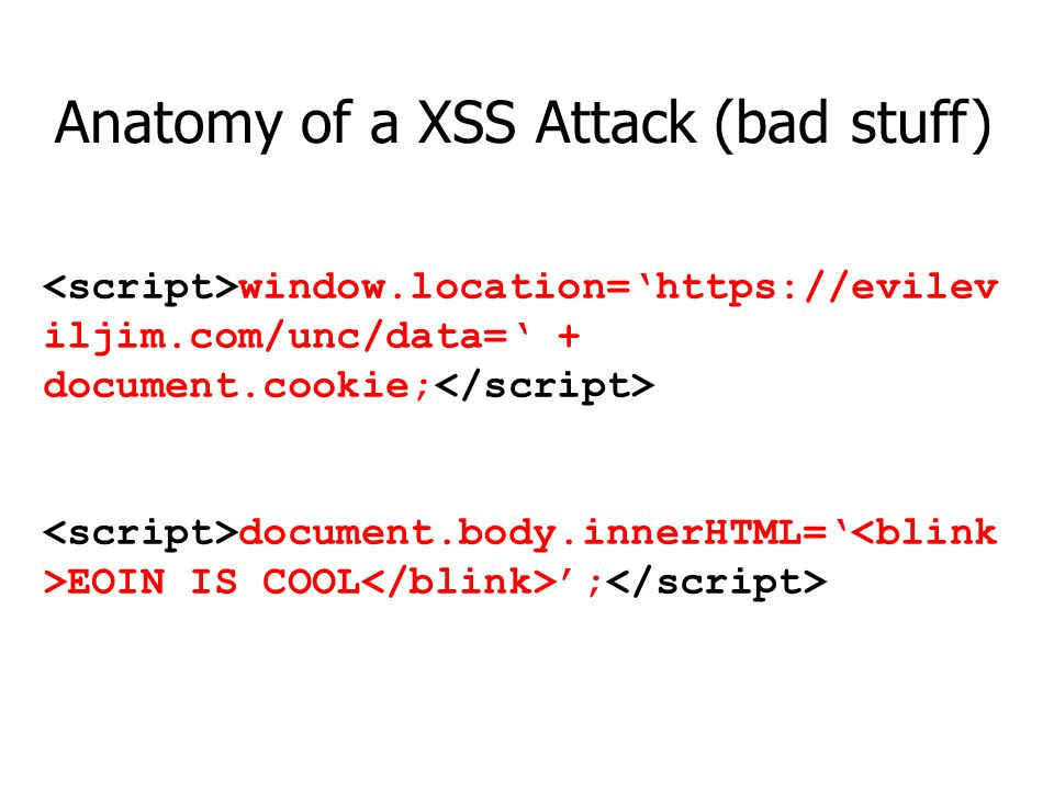 Anatomy of a XSS Attack (bad stuff)