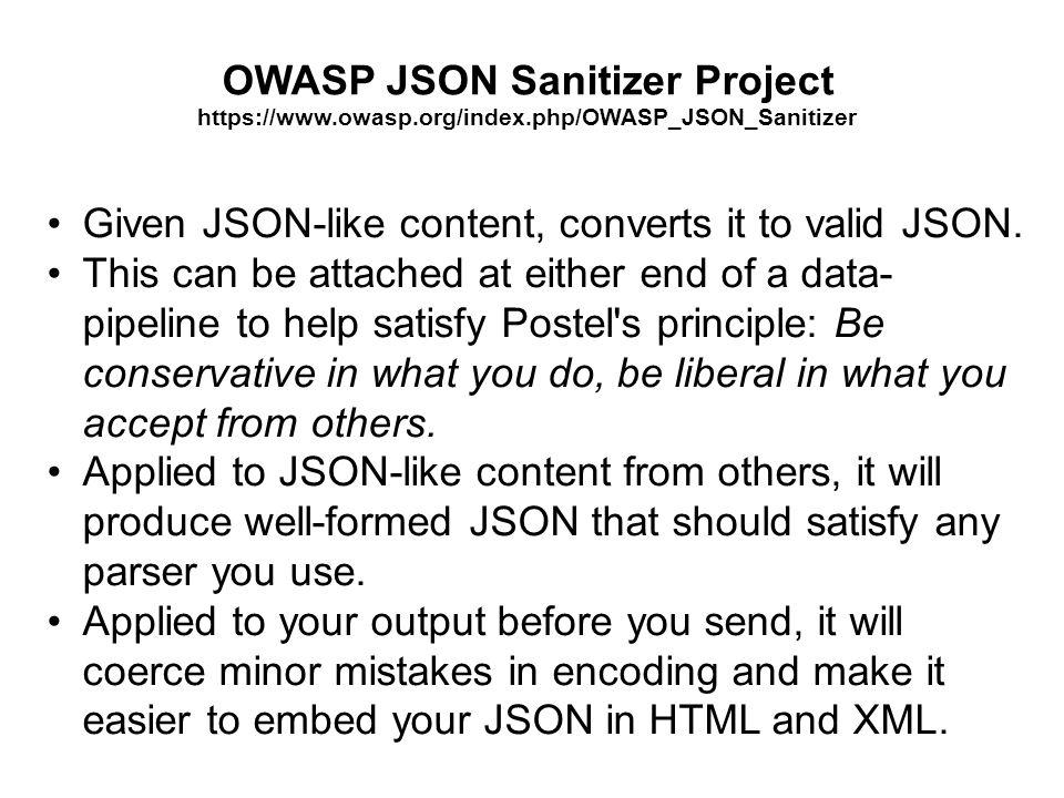 OWASP JSON Sanitizer Project https://www. owasp. org/index
