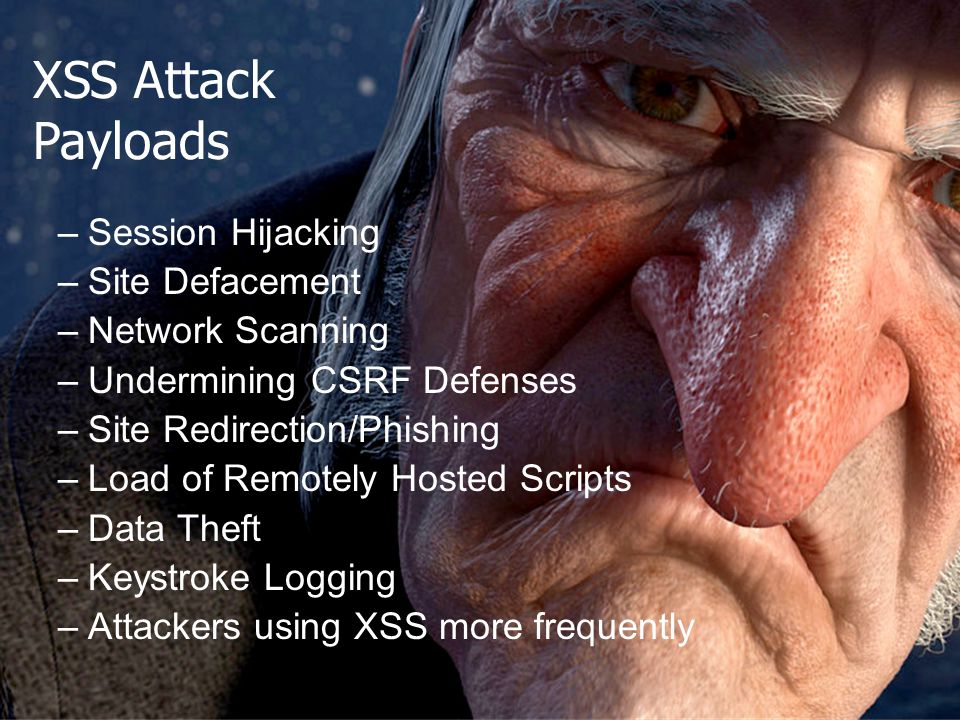 XSS Attack Payloads Session Hijacking Site Defacement Network Scanning