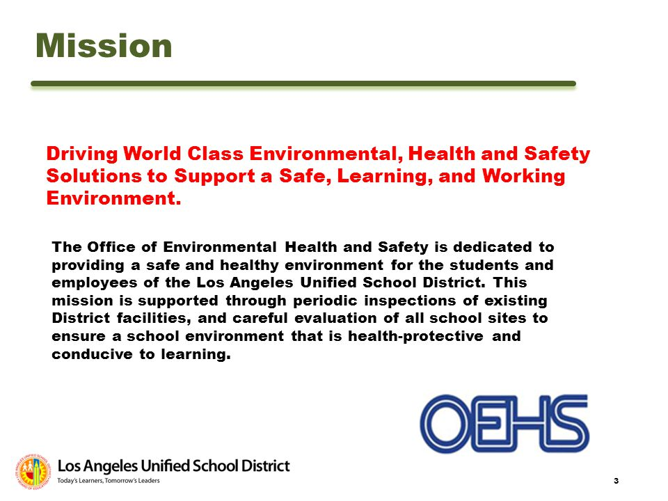 Mission Driving World Class Environmental, Health and Safety Solutions to Support a Safe, Learning, and Working Environment.