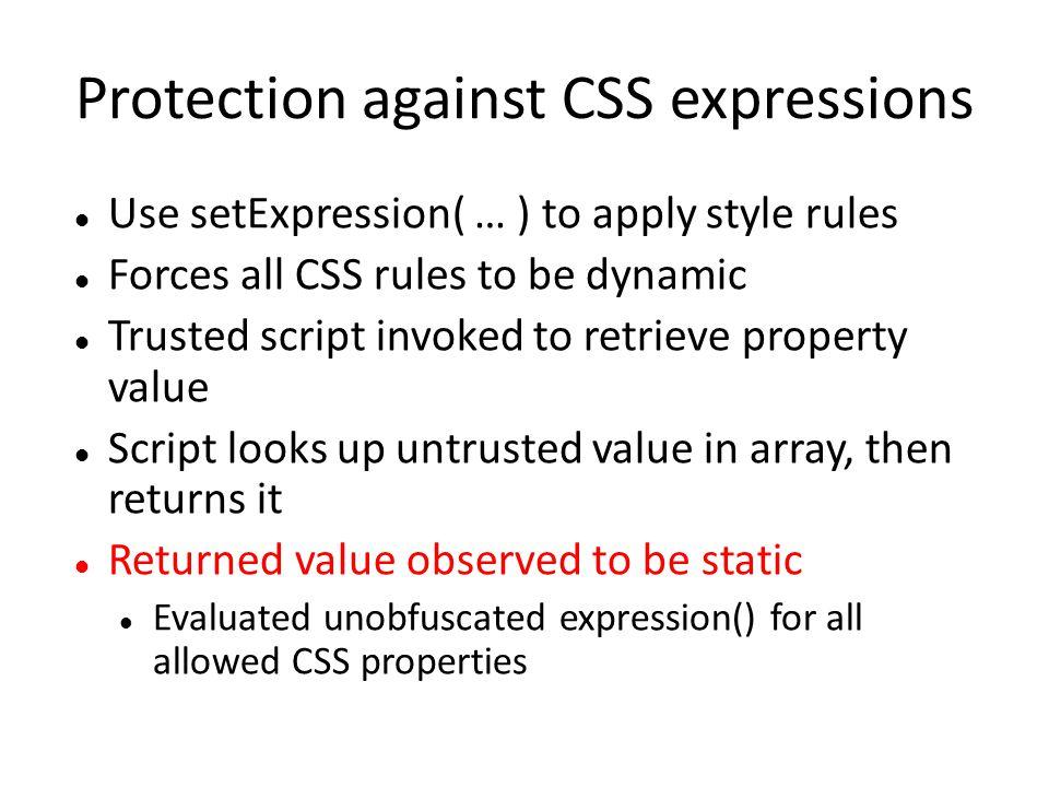Protection against CSS expressions