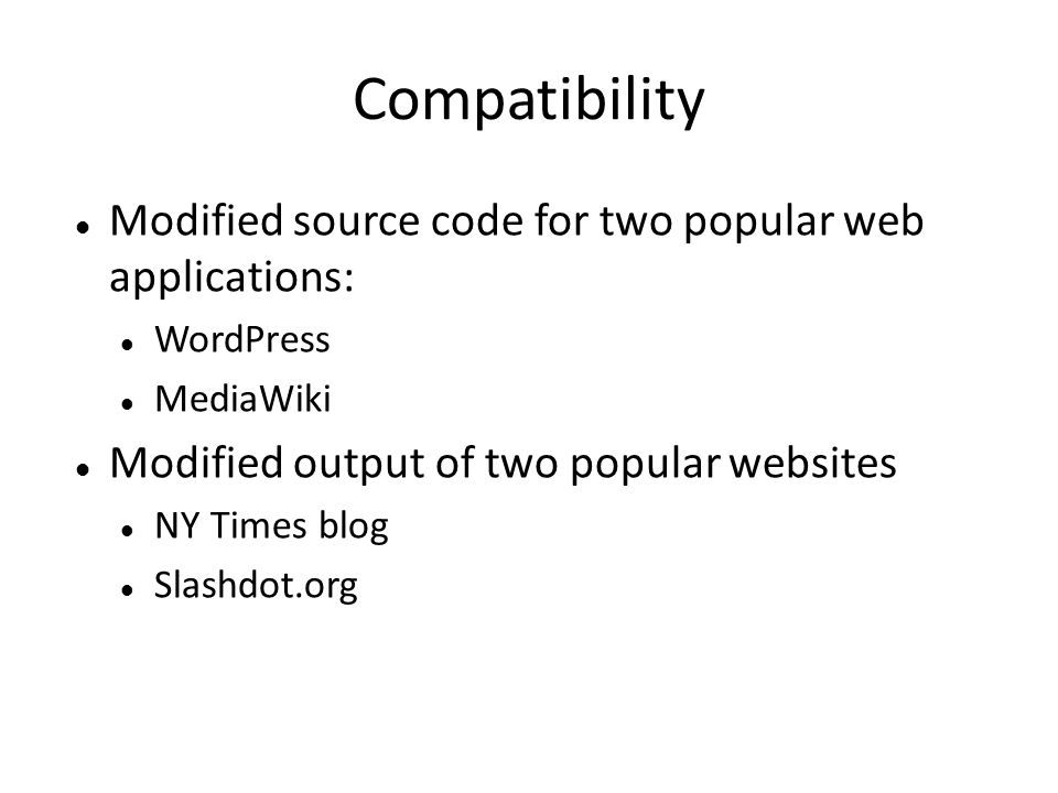 Compatibility Modified source code for two popular web applications: