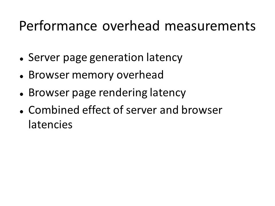 Performance overhead measurements