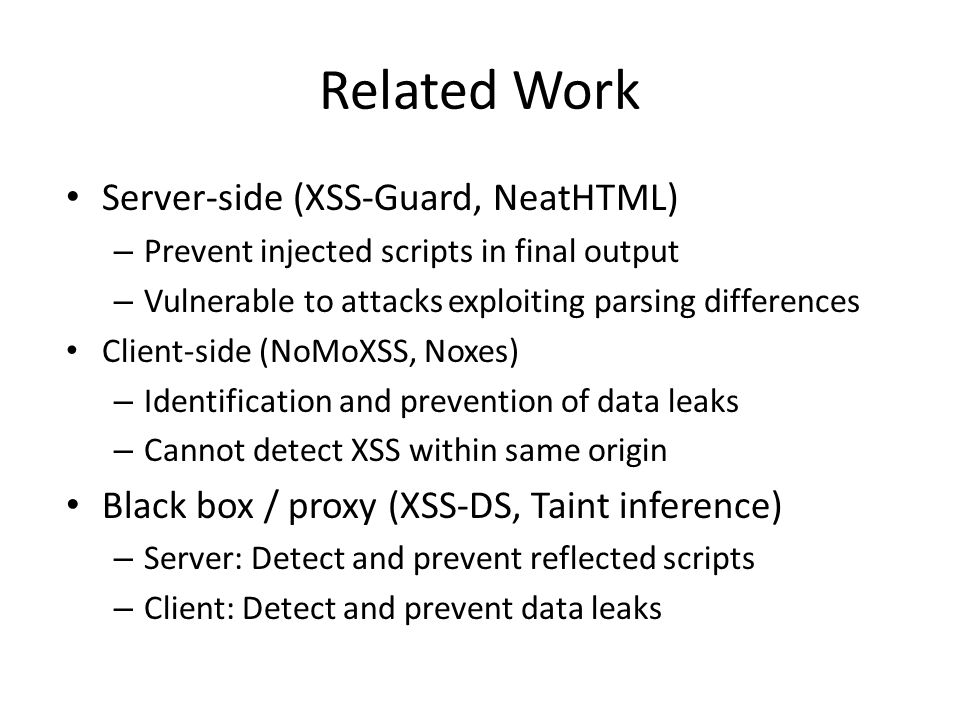 Related Work Server-side (XSS-Guard, NeatHTML)