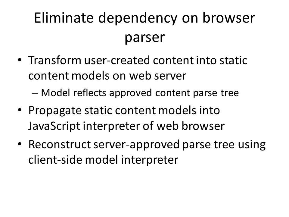 Eliminate dependency on browser parser